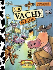 La vache -INT1- Pi 3.1416 - L'intégrale Vol. 1