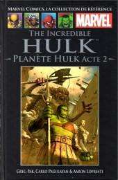 Marvel Comics - La collection (Hachette) -1519- The Incredible Hulk - Planète Hulk acte 2
