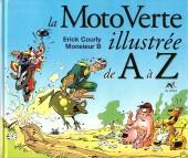 Illustré (Le petit ) (La Sirène / Soleil Productions / Elcy) - La moto verte illustrée de A à Z