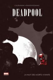 Deadpool (Marvel Dark) -1- La nuit des morts-vivants