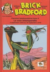 Luc Bradefer - Brick Bradford -PH09- Brick Bradford - Planches hebdomadaires tome 9 - La voix intemporelle