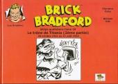 Luc Bradefer - Brick Bradford -SQ10- Brick Bradford - Strips quotidiens tome 10 - Le trône de Titania (2ème partie)