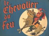 Le chevalier du Feu - Le Chevalier du Feu