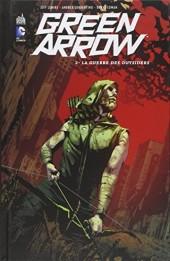 Green Arrow (DC Renaissance) -2- La Guerre des outsiders