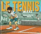 Illustré (Le Petit) (La Sirène / Soleil Productions / Elcy) - Le tennis illustré de A à Z