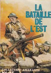 Amarante -6- La Bataille de l'Est