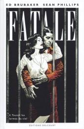 Fatale -4- Toutes les larmes du ciel