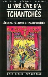 (AUT) Walthéry - Li vrê lîve d'a tchantchès