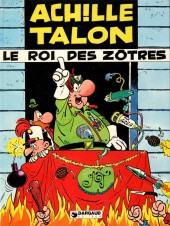 Achille Talon -17a83- Le roi des Zôtres