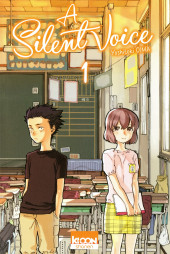 A Silent Voice -1- Tome 1