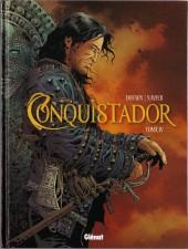 Conquistador (Glénat) -4- Tome IV
