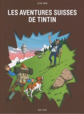 Tintin - Divers - Les aventures suisses de Tintin