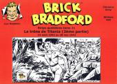 Luc Bradefer - Brick Bradford -SQ11- Brick bradford - strips quotidiens tome 11