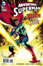 Adventures of Superman (2013) -5- Infant in arms / The way these things begin