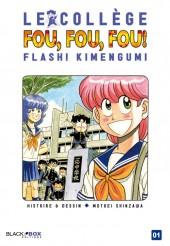 Kimengumi - Un collège fou, fou, fou -1- Le Collège Fou, Fou, Fou ! Flash ! Kimengumi