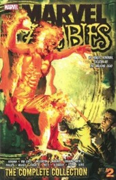 Marvel Zombies: The Complete Collection (2013) -INT02- The Complete Collection volume 2
