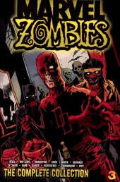 Marvel Zombies: The Complete Collection (2013) -INT03- The Complete Collection volume 3