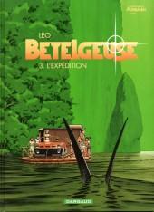 Bételgeuse -3d- L'expédition