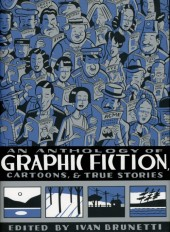 An Anthology of Graphic Fiction, Cartoons, & True Stories (2006) -1- An anthology of graphic fiction, cartoons, & true stories