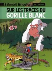 Benoît Brisefer -14- Sur les traces du gorille blanc