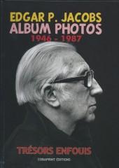 (AUT) Jacobs - Edgar P. Jacobs : Album photos 1946-1987 - Trésors enfouis
