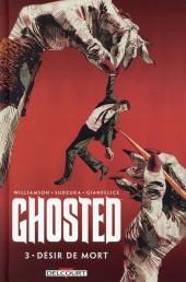 Ghosted -3- Désir de mort