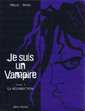 Je suis un Vampire -1- La Résurrection