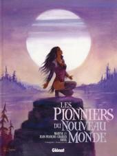 Les pionniers du Nouveau Monde -INT3- L'intégrale - Tomes 9 à 12