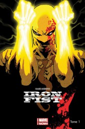 Iron Fist (Marvel Now) -1- Rage