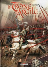 Le trône d'Argile -6- La Geste d'Orléans