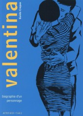 Valentina (Actes Sud) -1- Valentina : Biographie d'un personnage