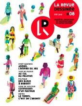 La revue dessinée -8- #08