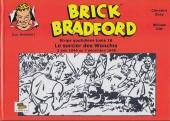 Luc Bradefer - Brick Bradford -SQ16- Brick bradford - strips quotidiens tome 16