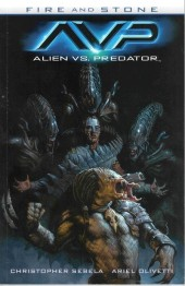 Alien vs. Predator: Fire and Stone (2014) -INT- Fire and stone