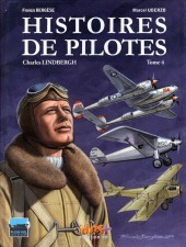 Histoires de pilotes -4- Charles Lindberg
