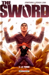 Sword (The) -3- La terre