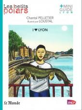 Les petits Polars -403- I Love Lyon