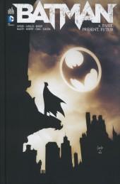 Batman (DC Renaissance) -6- Passé, Présent, Futur
