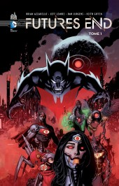 Futures End -1- Tome 1