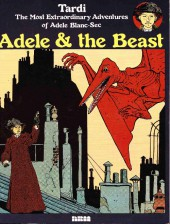 Adèle Blanc-Sec (The Most Extraordinary Adventures of) -1- Adele & the Beast