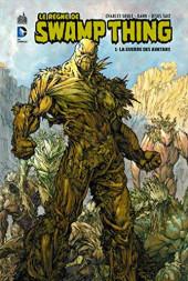 Le règne de Swamp Thing -1- La guerre des Avatars
