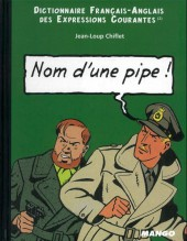 Blake et Mortimer (Divers) -a- Nom d'une pipe! / name of a pipe!