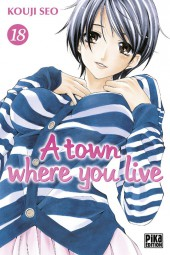 A town where you live -18- Tome 18