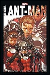 Ant-Man - Je suis Ant-Man - Je suis Ant-Man