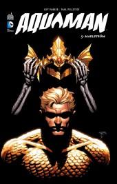 Aquaman (Urban Comics) -5- Maelström