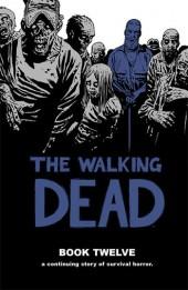 Walking Dead (The) (2003) -HC12- Book Twelve
