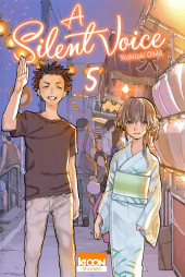 A Silent Voice -5- Tome 5