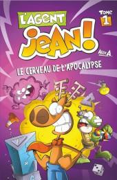 L'agent Jean ! -1- Le cerveau de l'apocalypse