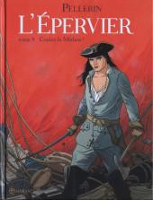 L'Épervier (Pellerin) -9- Coulez la Méduse !