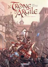 Le trône d'Argile -INT1- L'intégrale - Tome 1 à 4